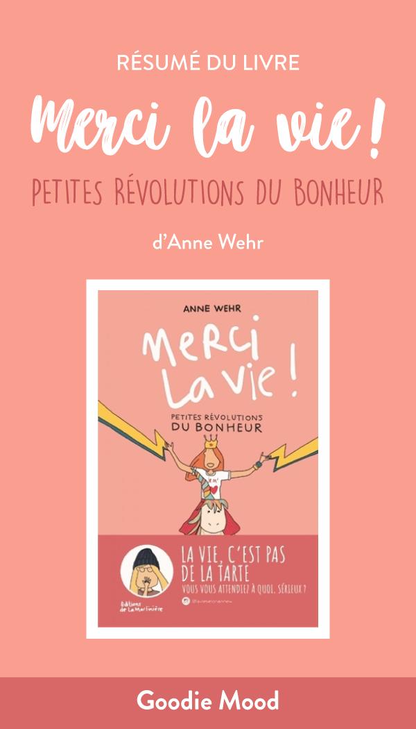 """Résumé du livre de développement personnel """"Merci la Vie !"""" de Anne Wehr - feel good & humour"""