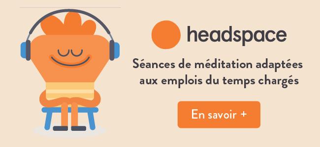 Appli préférées : Headspace méditation
