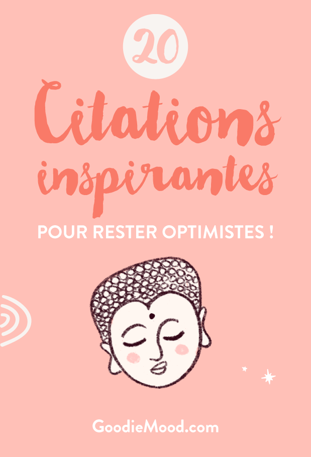 20 citations inspirantes pour rester optimismes ! goodie mood #optimisme #citation #inspiration
