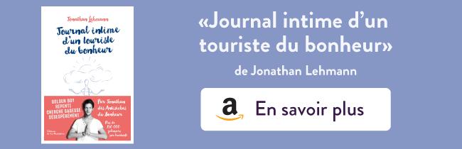 Journal intime d'un touriste du bonheur de Jonathan Lehmann - résumé du livre