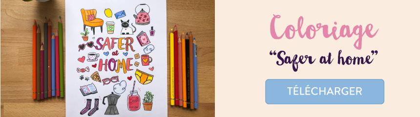 "coloriage gratuit ""safer at home"" à imprimer à la maison"