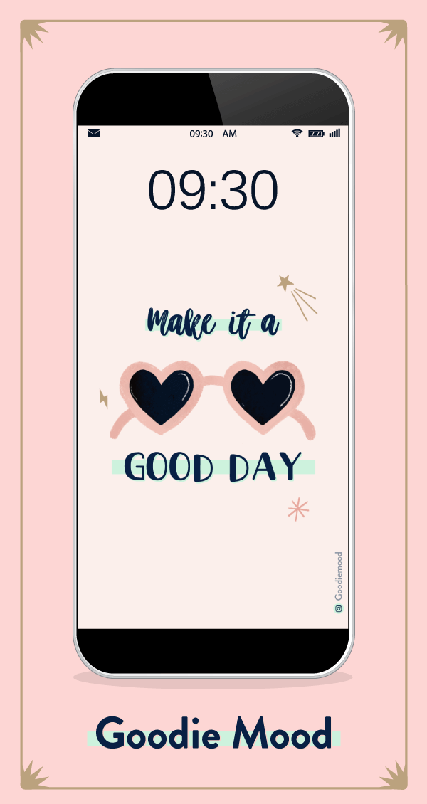 "Telechargez le fond d'écran et calendrier pour juin 2020 ""Make it a good day"" Goodie Mood le blog feel good"