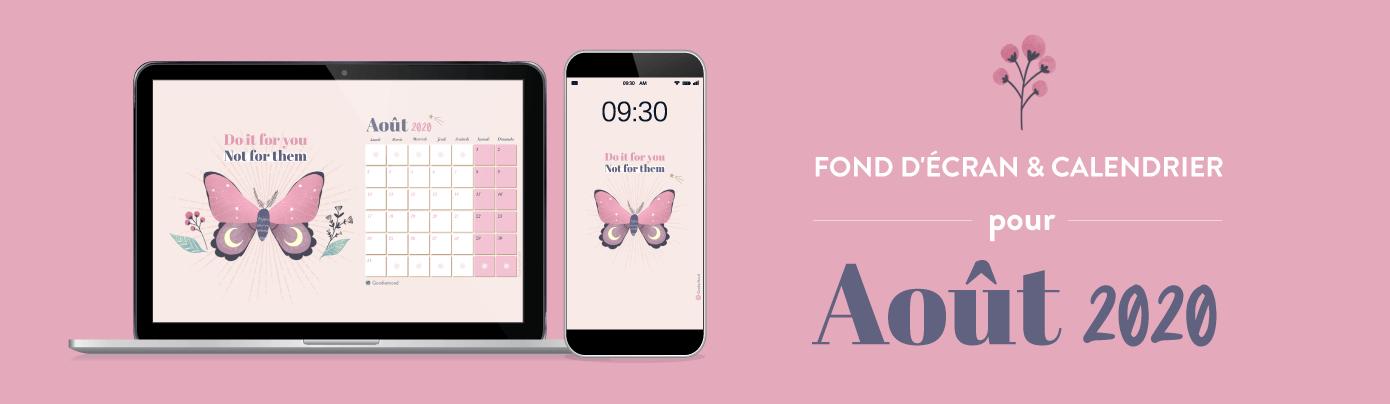 Téléchargez votre fond d'écran et calendrier pour aout 2020 pour Goodie Mood
