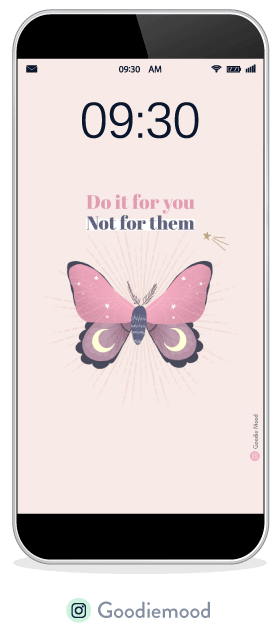 "wallpaper goodie mood pour aout 2020 ""Do it for you, not for them"""