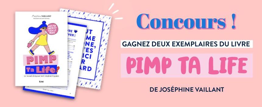 Pimp Ta Life de Josephine Vaillant - concours sur Goodie Mood