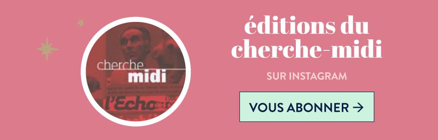 editions du cherche midi sur instagram