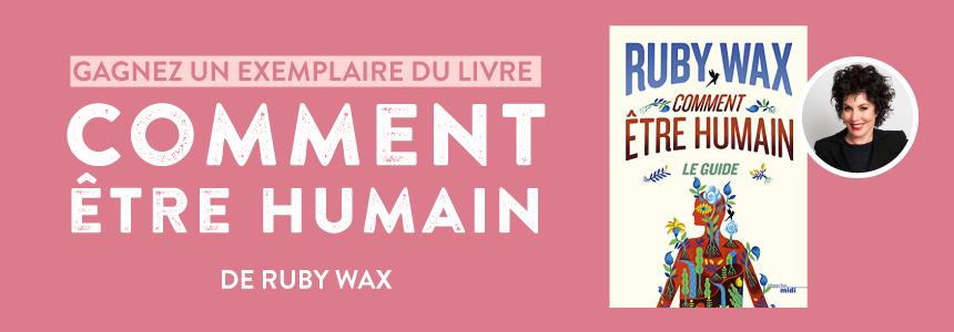 Concours Gagnez un exemplaire du livre de Ruby Wax - comment etre humain