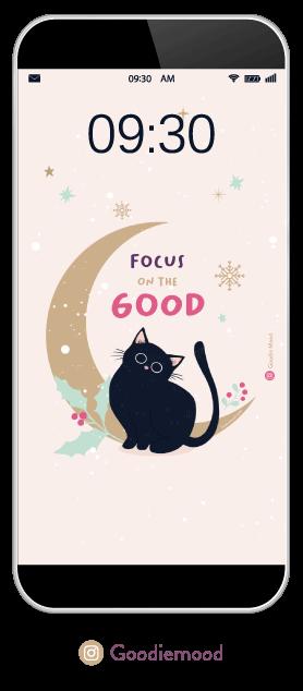 """aperçu de plus près du fond d'écran de décembre 2020 """"Focus on the good"""" sur goodie mood"""