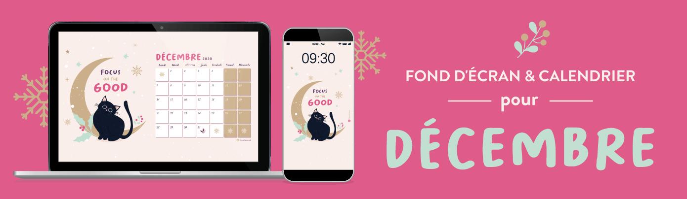 Telechargez votre calendrier et fond d'ecran pour decembre 2020 gratuits goodiemood