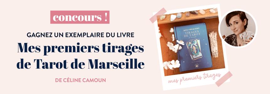 """Concours : gagnez """"Mes premiers tirages du tarot de marseille"""" de Celine Camoun"""