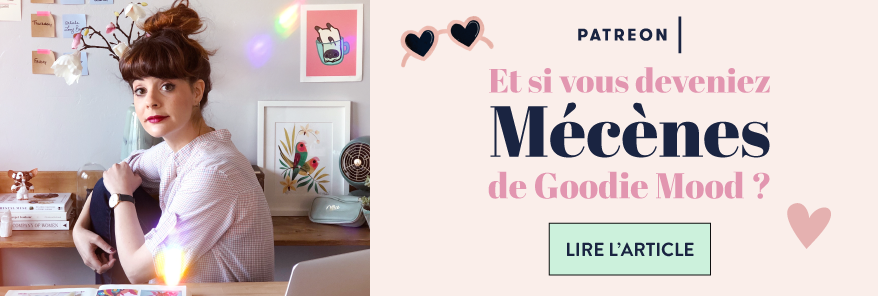 Le blog Goodie Mood sur Patreon