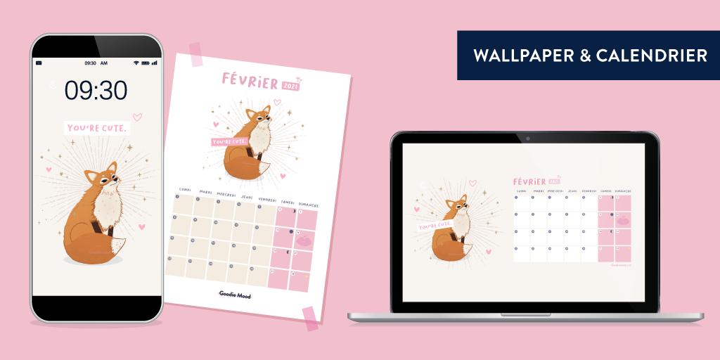 Wallpaper et calendrier illustrés pour février 2021 Goodie Mood