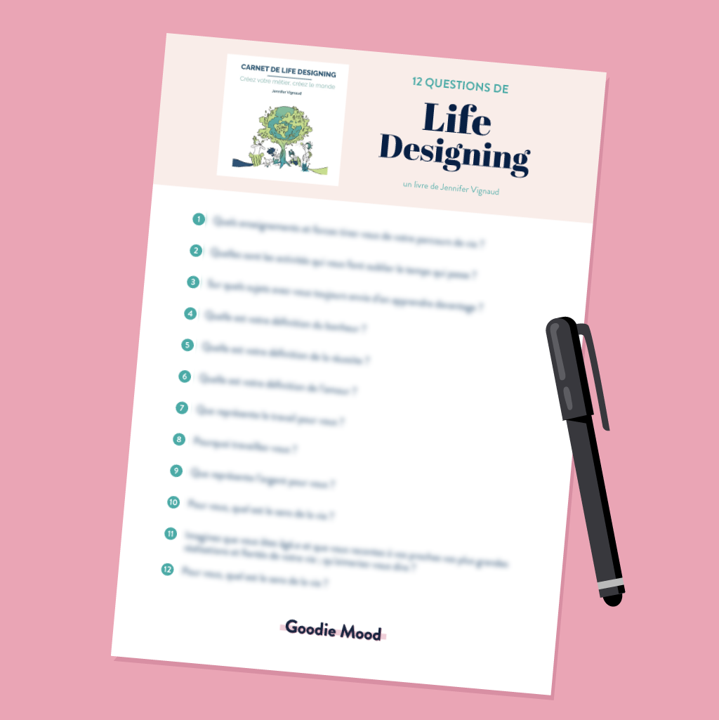 12 questions de life designing pour repenser votre vie professionnelle