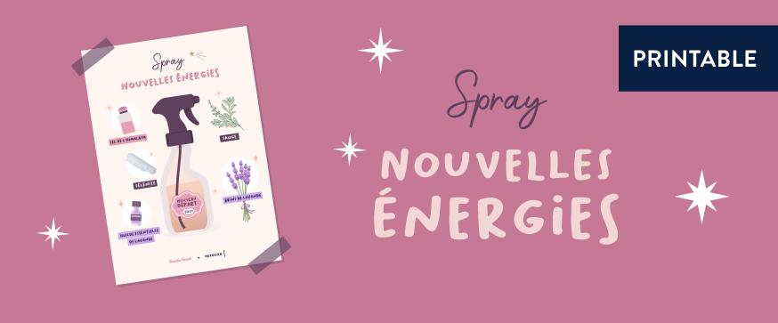 """Fiche recette pour créer un spray """"Bonnes énergies"""""""